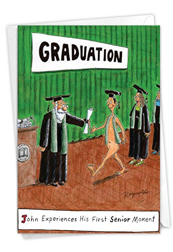 Senior Moment - Funny Graduation Card with Envelope (4.63 x 6.75 Inch) - Naked Male Graduate, Funny Congratulations Greeting for Men, Son - Graduation Day Note Card for Seniors, College, HS Grad 3945