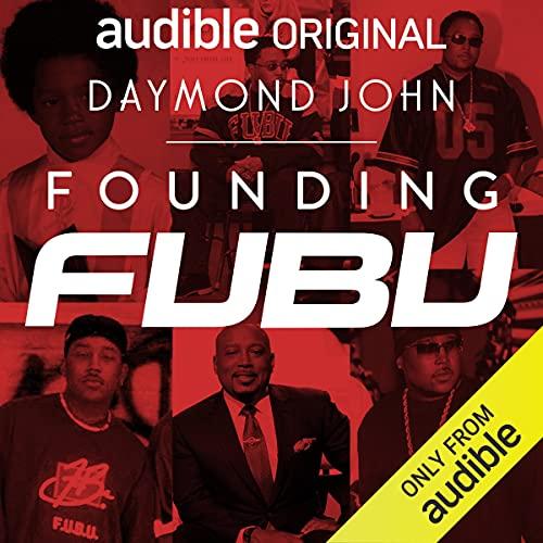 Founding FUBU Audiobook By Daymond John cover art