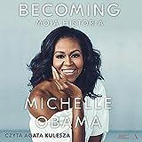 Becoming (Polish Edition): Moja historia [My Story]