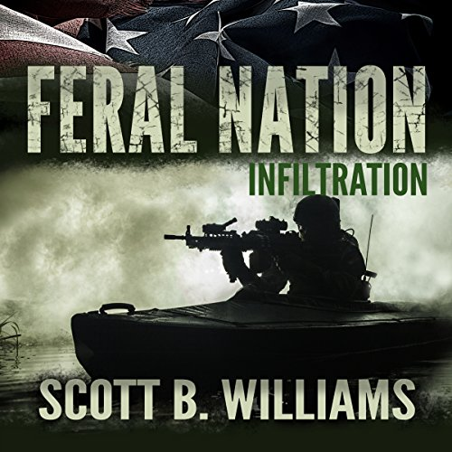 Infiltration: Feral Nation, Book 1