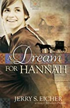 A Dream for Hannah (Hannah's Heart Book 1)