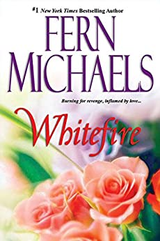 Whitefire by [Fern Michaels]
