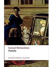 Pamela (Oxford World's Classics): Or Virtue Rewarded
