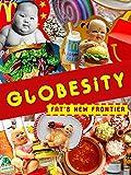 Globesity: Die neue Grenze des Fetts [OV]