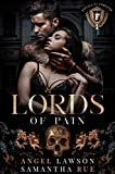 Lords of Pain (Dark College Bully Romance): Royals of Forsyth University