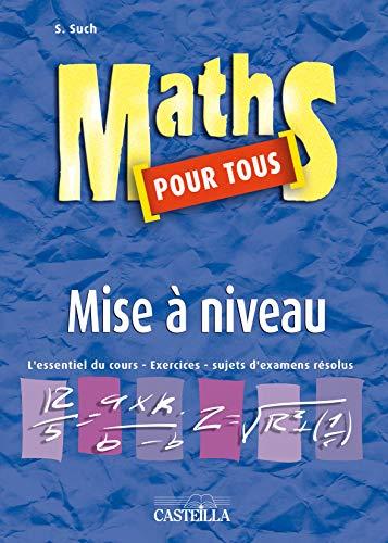 Maths pour tous : Mise à niveau