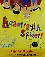 Literacy Evolve Year 1 Aaaarrgghh Spider!