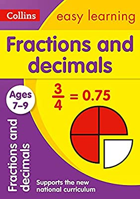Fractions and Decimals Ages 7-9 (Collins Easy Learning KS2) by Collins