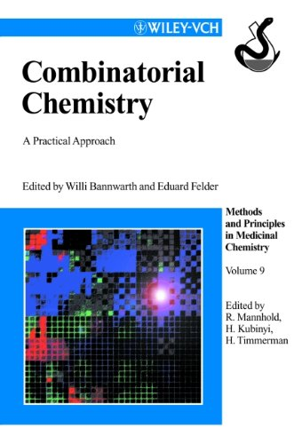 Combinatorial Chemistry: A Practical Approach, Volume 9 PDF Books