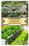 advance hydroponic growing exotic herbs and spices: advance growing exotic herbs and spices hydroponically