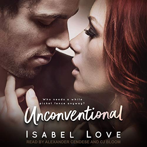 Unconventional     Unexpected Love Series, Book 2              De :                                                                                                                                 Isabel Love                               Lu par :                                                                                                                                 CJ Bloom,                                                                                        Alexander Cendese                      Durée : 8 h et 19 min     Pas de notations     Global 0,0
