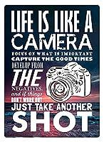 Life Is Like A Camera 金属板ブリキ看板警告サイン注意サイン表示パネル情報サイン金属安全サイン