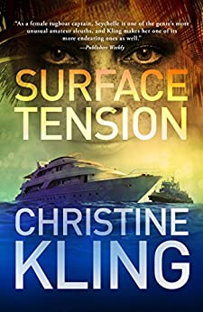 Surface Tension: A Seychelle Sullivan Novel (South Florida Adventure Series Book 1) by [Christine Kling]