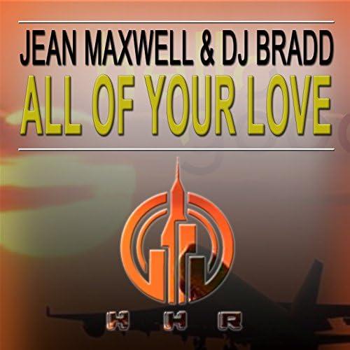Jean Maxwell, DJ Bradd