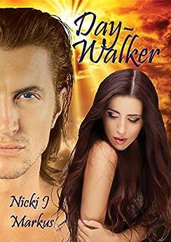 Day-Walker by [Nicki J Markus]