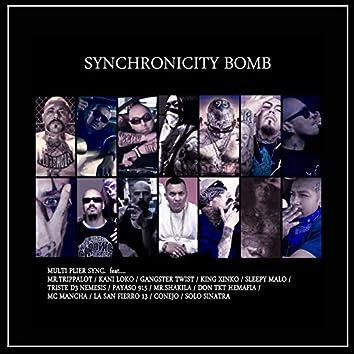 SYNCHRONICITY BOMB (feat. Conejo, Sleepy Malo, Mr.Trippalot, Payaso 915, Triste D3 Nemesis, Mc Mancha, Don Tkt Hemafia, King Xinko, Solo Sinatra, Gangster Twist, Kani Loko, Mr. Shakila & LA San Fierro 13)