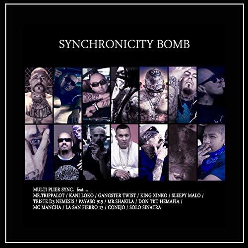 Multi Plier Sync. feat. Conejo, Sleepy Malo, Mr.Trippalot, Payaso 915, Triste D3 Nemesis, Mc Mancha, Don Tkt Hemafia, King Xinko, Solo Sinatra, Gangster Twist, Kani Loko, Mr. Shakila & LA San Fierro 13