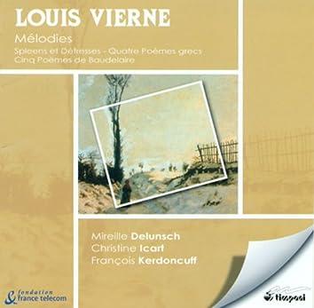 Vierne, L.: Spleens Et Detresses / 4 Poemes Grecs / 5 Poemes De Baudelaire
