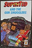 Superted and the Gun Smugglers / Superted at the Bottom of the Sea