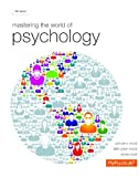 Mastering the World of Psychology plus NEW MyLab Psychology  with eText -- Access Card Package (5th Edition)