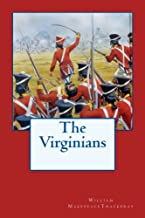The Virginians: A Tale of the Last Century