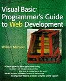 Visual Basic Programmer′s Guide to Web Development