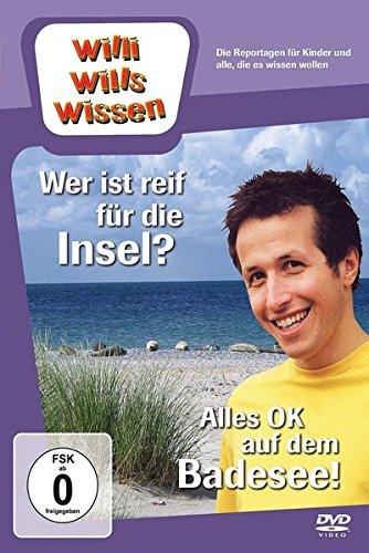 Willi will's wissen: Wer ist reif für die Insel?/Alles OK auf dem Badesee!