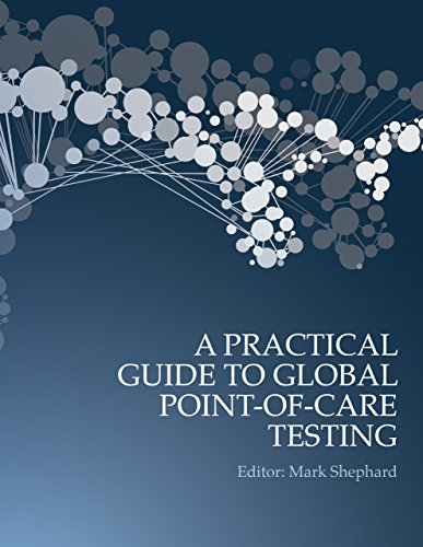 A Practical Guide to Global Point-of-Care Testing (English Edition)