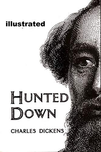 Hunted Down  illustrated (English Edition)