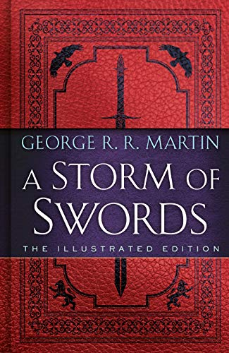 A Storm of Swords: The Illustrated Edition: The Illustrated Edition: 3
