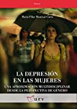 La depresión en las mujeres: Una aproximación multidisciplinar desde la perspectiva de género: 33 (Recerca)
