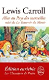 Alice au Pays des Merveilles, suivi de De l'autre côté du miroir (Classiques t. 31446) - Format Kindle - 6,49 €