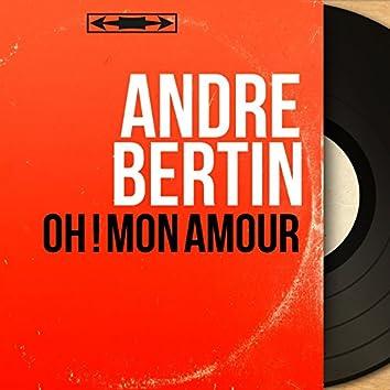 Oh ! Mon amour (feat. Jacques Loussier et son orchestre) [Mono Version]