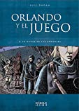 ORLANDO Y EL JUEGO 4