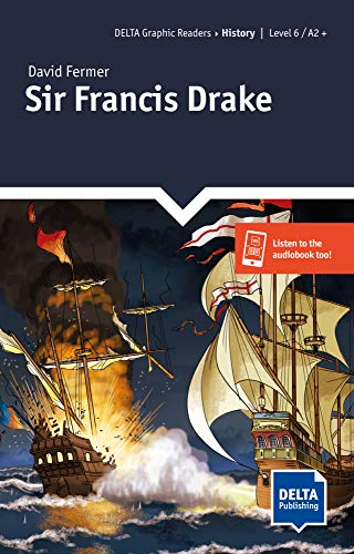 Sir Francis Drake: Graphic Reader + Delta Augmented