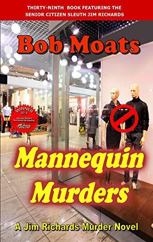 Mannequin Murders (Jim Richards Murder Novels Book 39)