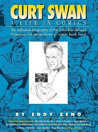 Curt Swan A Life in Comics