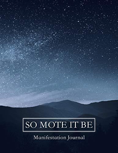 So Mote It Be Manifestation Journal