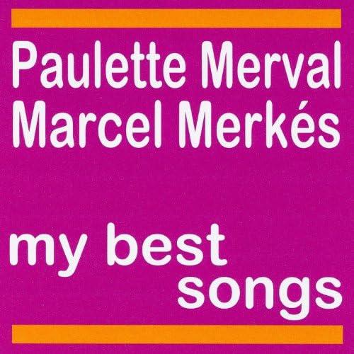 Paulette Merval feat. Marcel Merkès