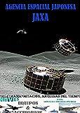Agencia Espacial Japonesa JAXA (Tele Transportación, Máquinas del Tiempo, Naves, Equipos y Accesorios nº 47)