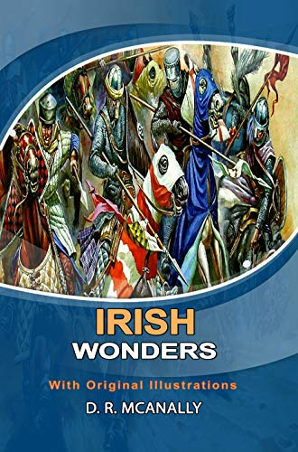Irish Wonders: Classic Edition With Original Illustrations (English Edition)
