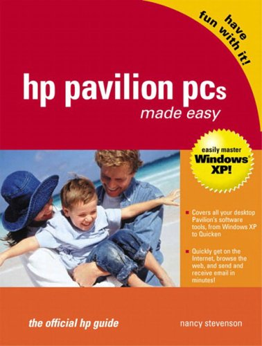 Hp Pavilion PCs Made Easy: The Official Hp Guide