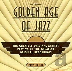 Golden Age of Jazz: The Greatest Original Artists