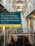 [(Construction Technology 3: The Technology of Refurbishment and Maintenance)] [ By (author) Mike Riley, By (author) Alison Cotgrave ] [April, 2011]