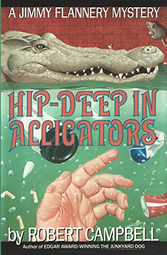 Hip-Deep In Alligators (Jimmy Flannery Mysteries Book 3)