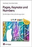 Pages, Keynote und Numbers: Die iWork-Apps im Büro und unterwegs nutzen