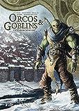 Orcos y goblins 03 cenizo ayraak