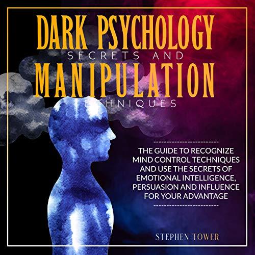 Dark Psychology Secrets and Manipulation Techniques cover art