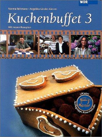 Kuchenbuffet: Mit neuen Rezepten