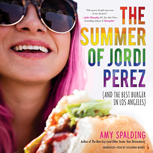 The Summer of Jordi Perez (and the Best Burger in Los Angeles) cover art